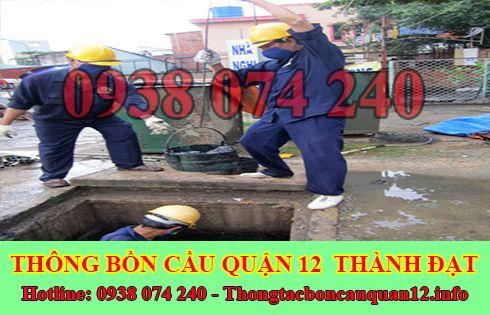 Dịch vụ nạo vét hố ga giá rẻ Quận 12 Thành Đạt.