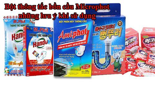 Bột thông tắc bồn cầu Microphot những lưu ý khi sử dụng
